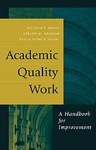 Academic quality work : a handbook for improvement