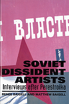 Soviet dissident artists : interviews after Perestroika