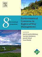 The Eighth International Symposium on Environmental Concerns in Rights-of-Way Management 12-16 September 2004, Saratoga Springs, New York, USA