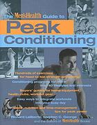 The Men's Health guide to peak conditioning