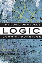 The logic of Hegel's logic : an introduction