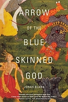 Arrow of the Blue-skinned God : retracing the Ramayana through India