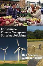 Christianity, climate change, and sustainable living