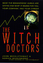 The witch doctors : making sense of the management gurus