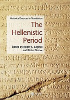 The Hellenistic Period : historical sources in translation