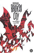 Batman, broken city