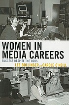 Women in media careers : success despite the odds