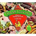My very own Thanksgiving : a book of cooking and crafts