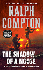 Ralph Compton's The shadow of a noose : a novel