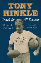 Tony Hinkle : coach for all seasons