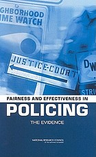 Fairness and effectiveness in policing : the evidence