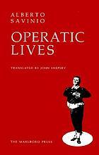 Operatic lives