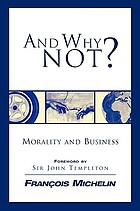And why not? : morality and business