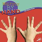 Multiply by hand : the nines facts