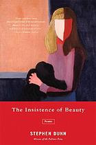 The insistence of beauty : poems