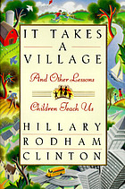 It takes a village : and other lessons children teach us