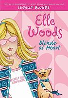 Elle woods : blonde at heart