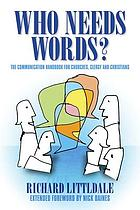 Who needs words? : a Christian communications handbook