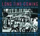Long time coming : a photographic portrait of America, 1935-1943