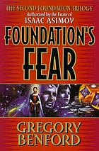 Foundation's fear : the Second Foundation trilogy
