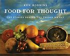 Food for thought : the stories behind the things we eat