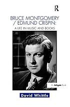 The life and music of Bruce Montgomery/Edmund Crispin