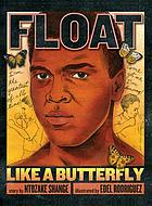 Muhammad Ali, the man who could float like a butterfly and sting like a bee