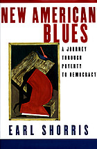New American blues : a journey through poverty to democracy