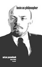 Lenin as philosopher a critical examination of the philosophical basis of Leninism