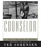 Counselor : [a life at the edge of history]
