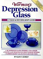 Warman's depression glass : a value & identification guide