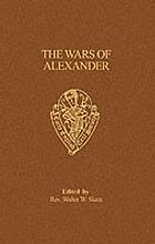 The wars of Alexander: an alliterative romance translated chiefly from the Historia Alexandri Magni de preliis