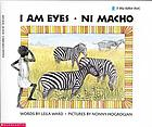 I am eyes : ni macho