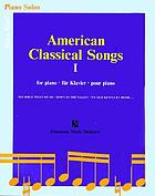 American classical songs : for piano = für Klavier = pour piano