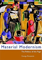 Material modernism : the politics of the page