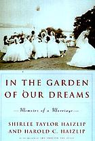 In the garden of our dreams : memoirs of a marriage