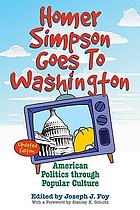 Homer Simpson goes to Washington American politics through popular culture