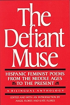 Hispanic feminist poems from the Middle Ages to the present : a bilingual anthology