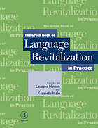 The green book of language revitalization in practiceThe green book of language revitalization