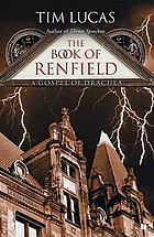 The book of Renfield : a gospel of Dracula