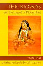 The Kiowas & the legend of Kicking Bird