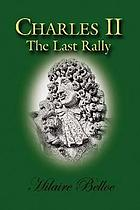 Charles II the last rally