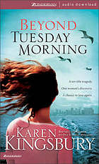 Beyond Tuesday morning : sequel to the bestselling One Tuesday morning
