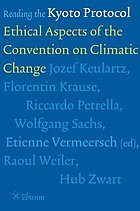 Reading the Kyoto Protocol : ethical aspects of the Convention on Climate Change