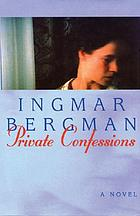 Private confessions : a novel