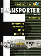 Transporter : Luftwaffe transport units, 1943-1945