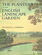 The planters of the English landscape garden : botany, trees, and the Georgics