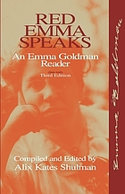 Red Emma speaks : an Emma Goldman reader