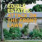 Edible estates : attack on the front lawn