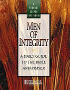 Men of integrity : a daily guide to the Bible and prayer